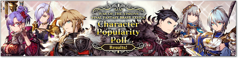 WAR OF THE VISIONS FINAL FANTASY BRAVE EXVIUS Character popularity Poll Results!